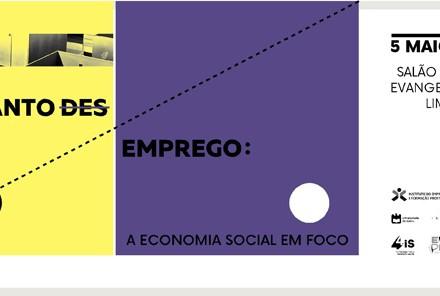 """Encontro """"Tanto (des) emprego: a economia social em foco"""""""